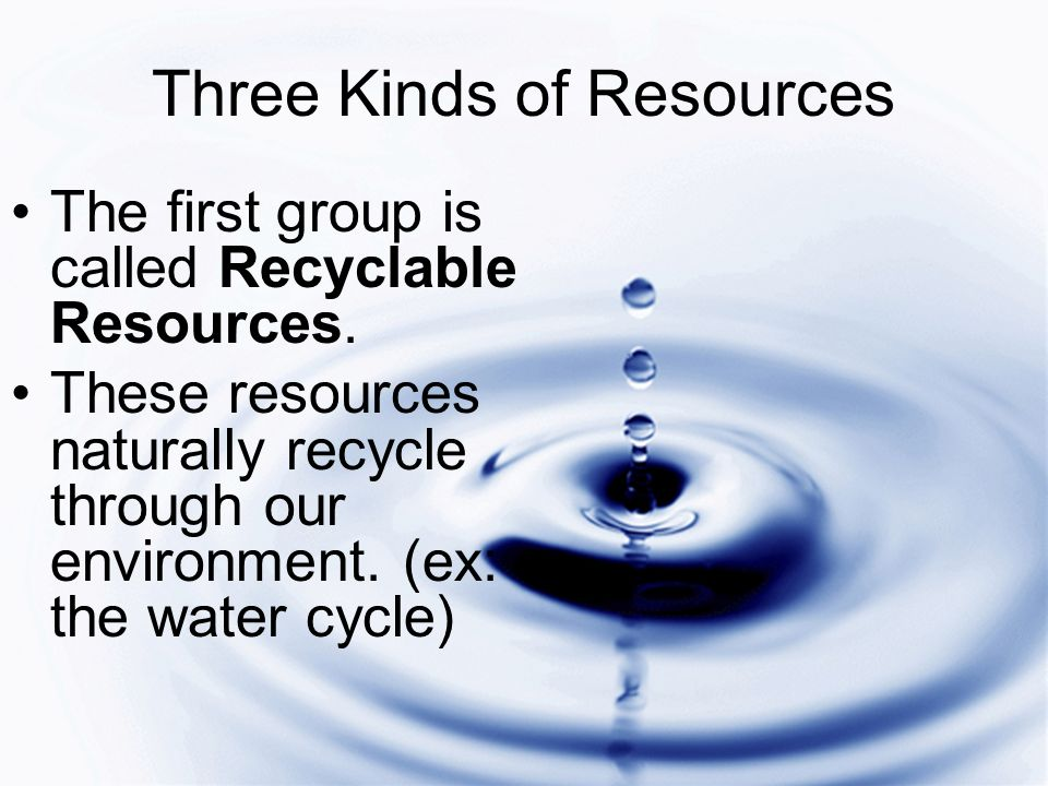 Three Kinds of Resources