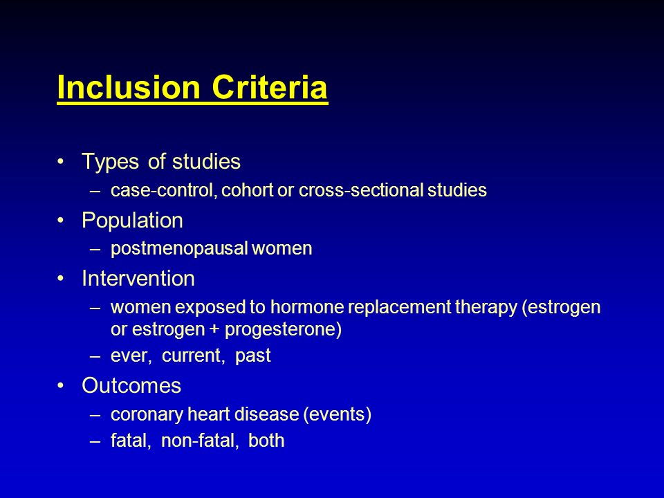 Inclusion Criteria Types of studies Population Intervention Outcomes