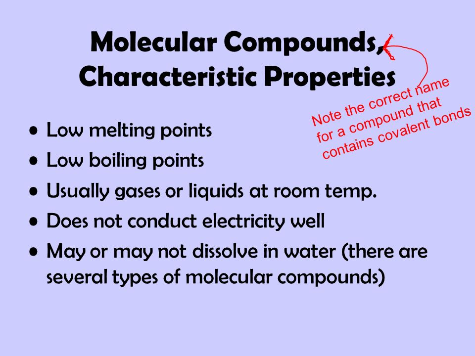 Molecular Compounds, Characteristic Properties