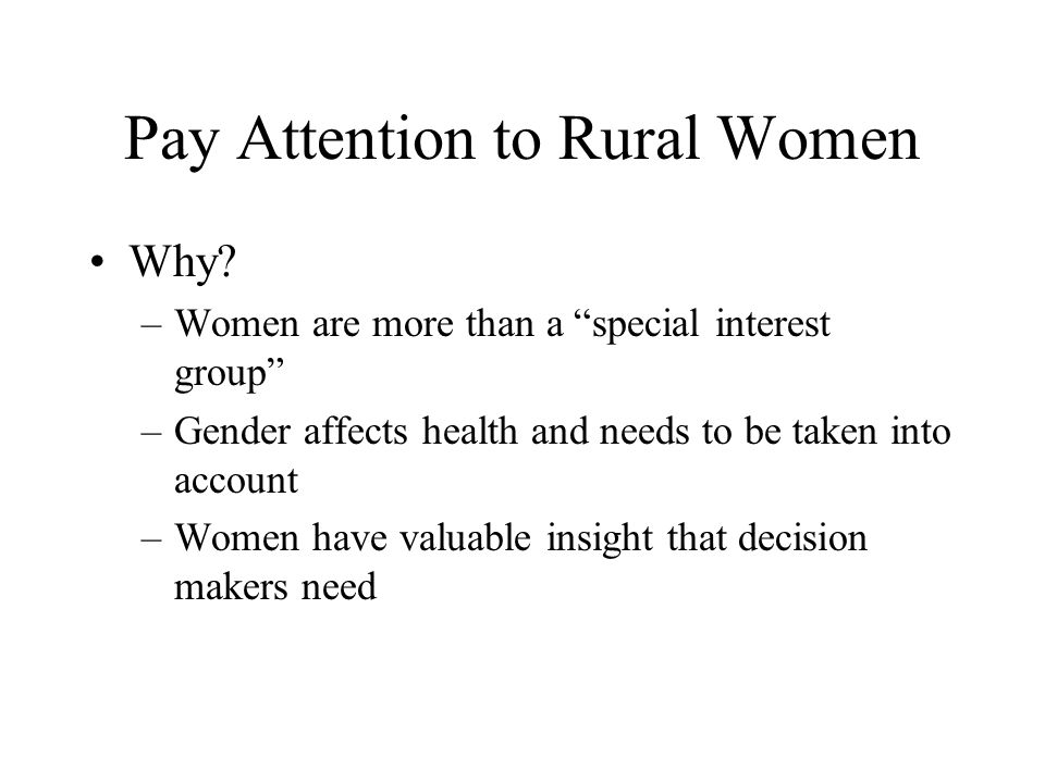 Pay Attention to Rural Women