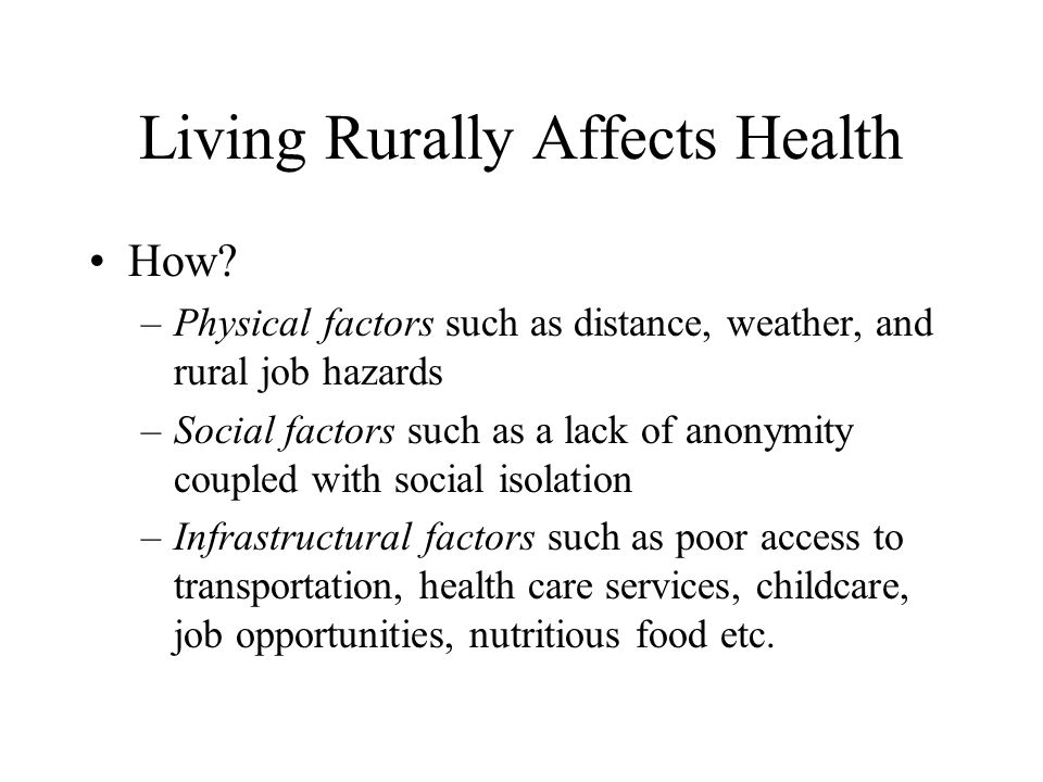 Living Rurally Affects Health