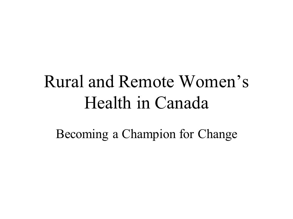 Rural and Remote Women's Health in Canada