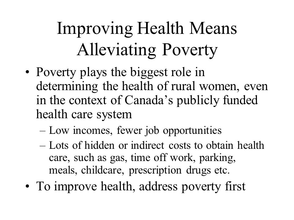 Improving Health Means Alleviating Poverty