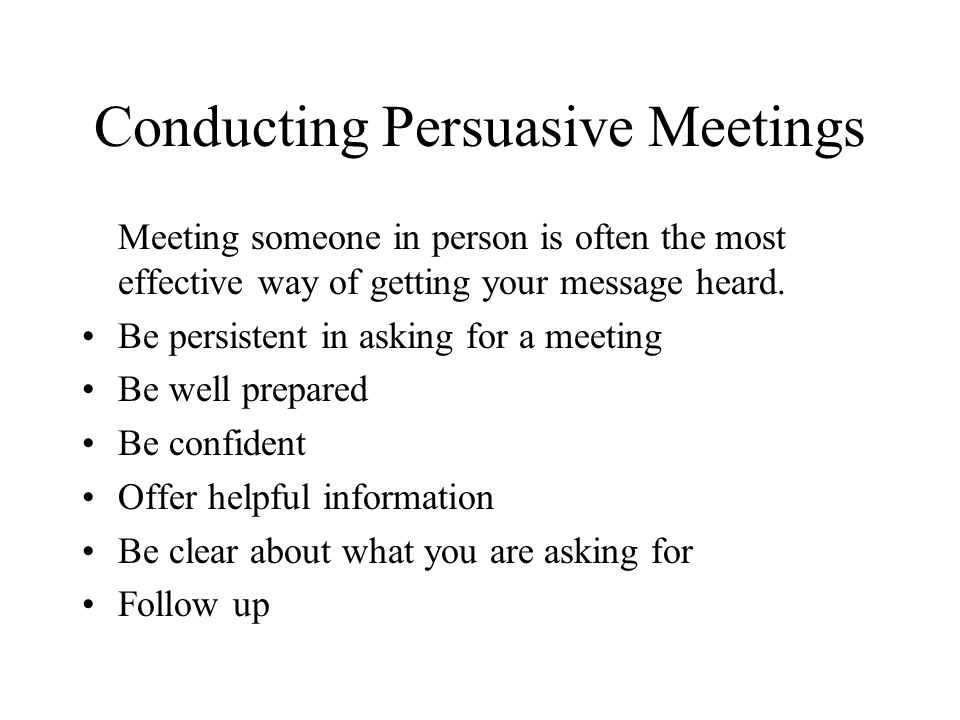 Conducting Persuasive Meetings
