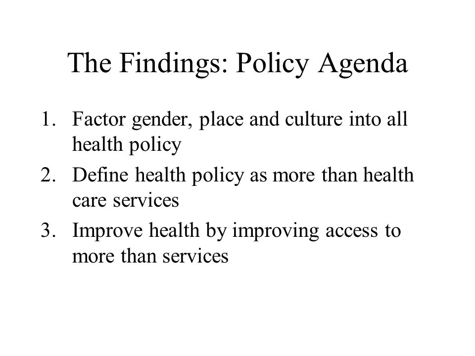 The Findings: Policy Agenda