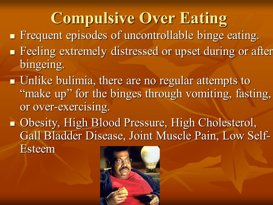 Compulsive Over Eating