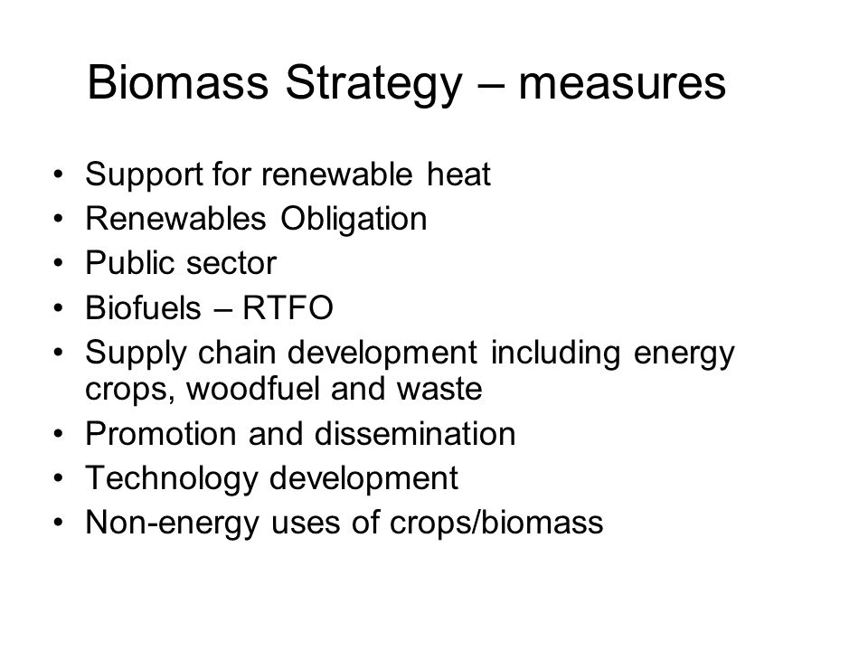 Biomass Strategy – measures