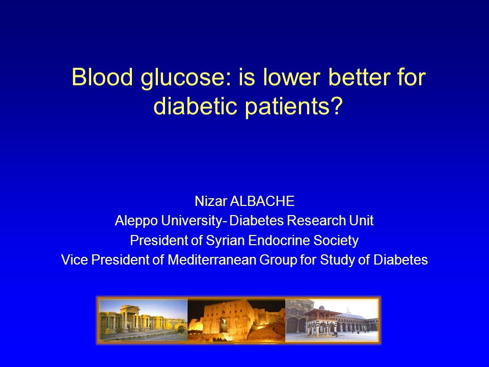 Blood glucose: is lower better for diabetic patients