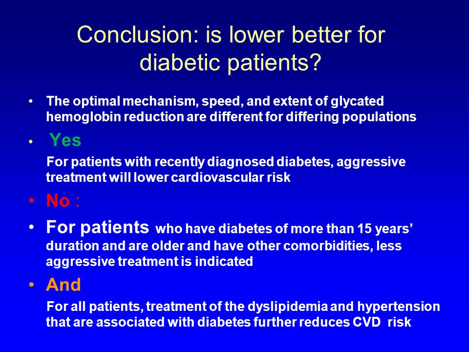 Conclusion: is lower better for diabetic patients