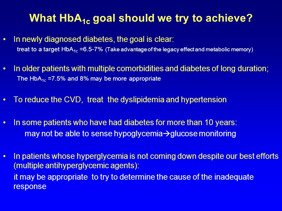 What HbA1c goal should we try to achieve