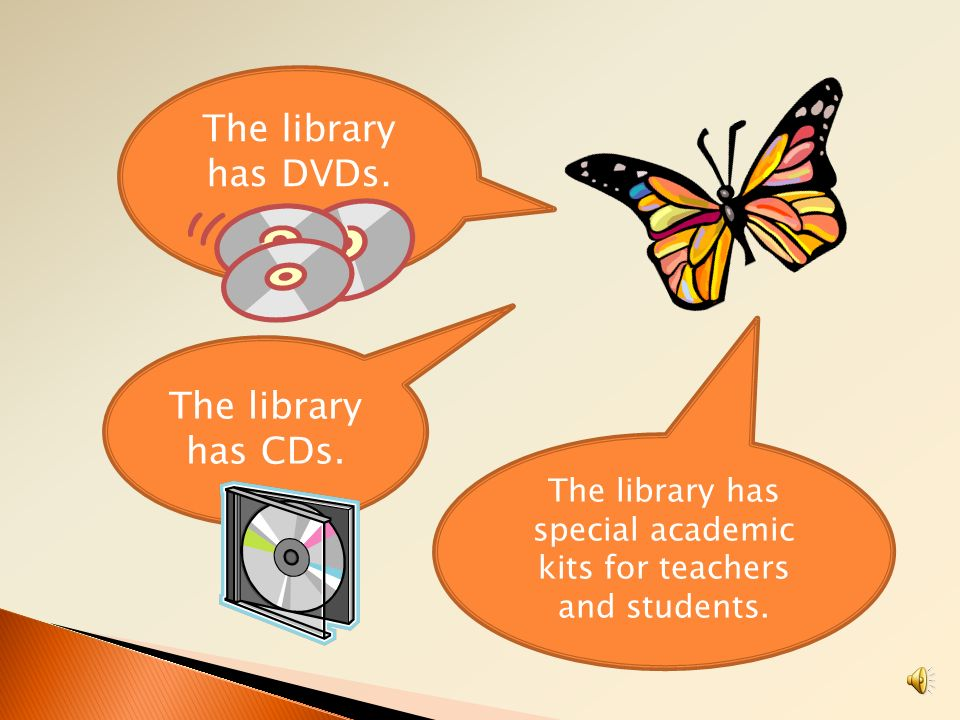 The library has special academic kits for teachers and students.