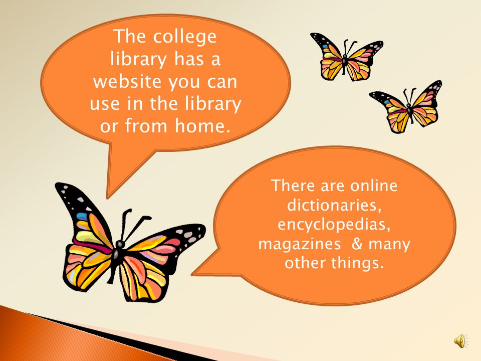 The college library has a website you can use in the library or from home.