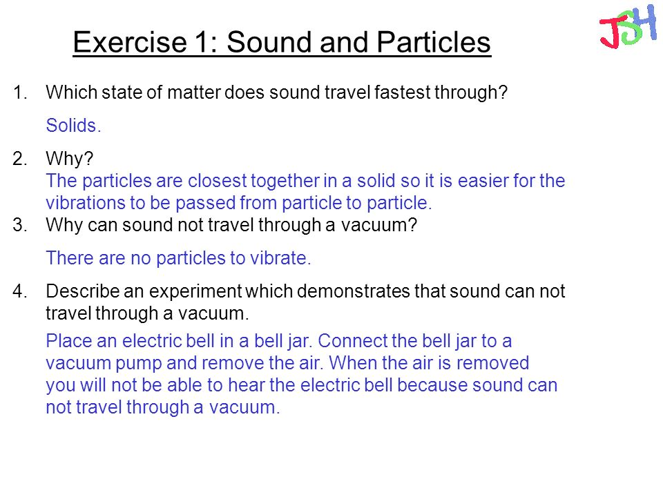 Exercise 1: Sound and Particles