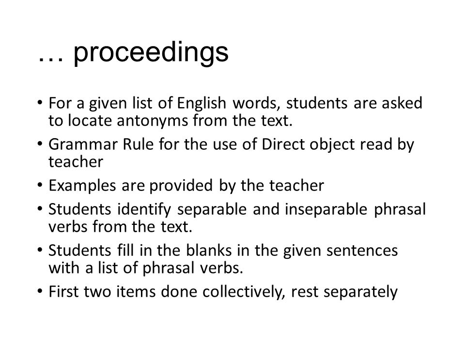 … proceedings For a given list of English words, students are asked to locate antonyms from the text.