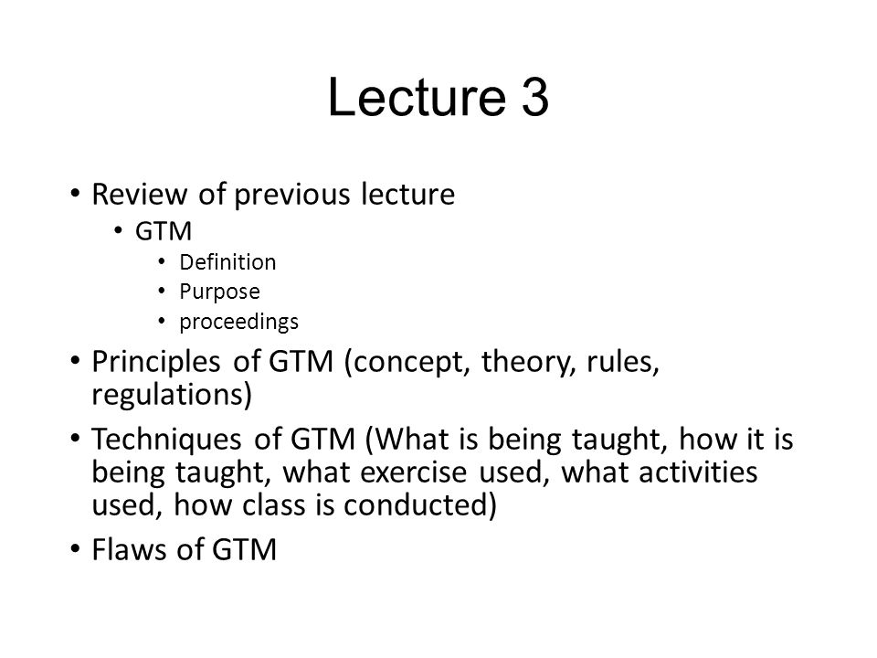Lecture 3 Review of previous lecture