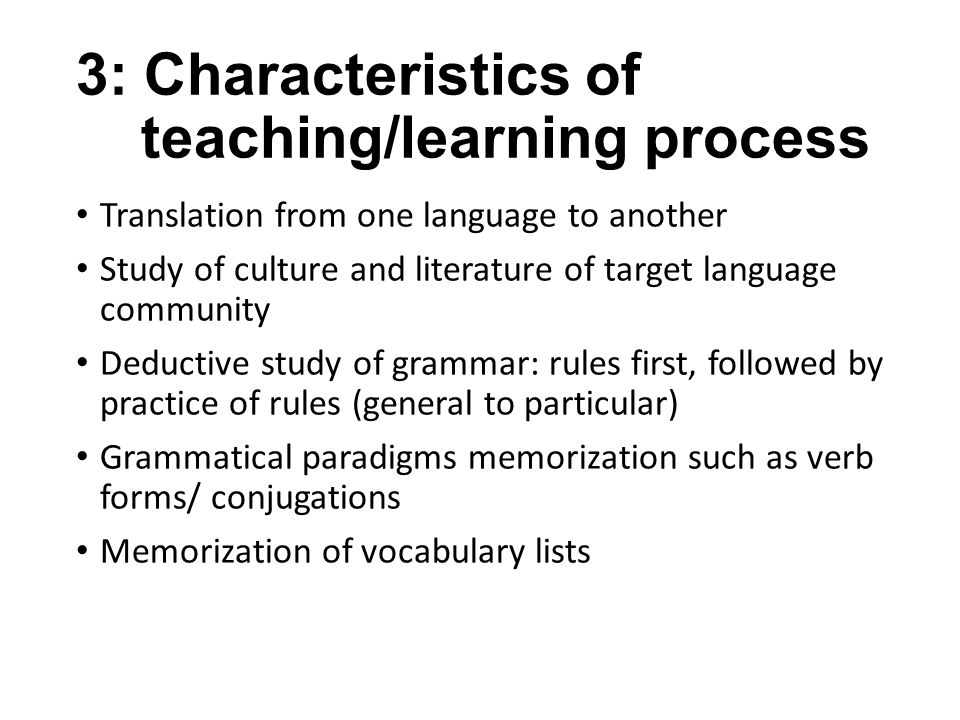 3: Characteristics of teaching/learning process