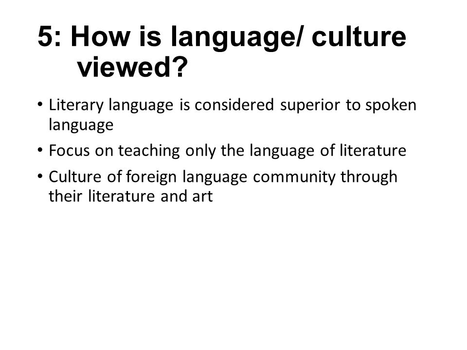 5: How is language/ culture viewed