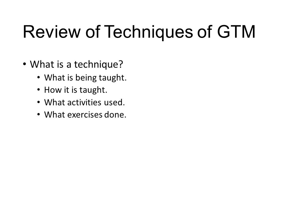 Review of Techniques of GTM