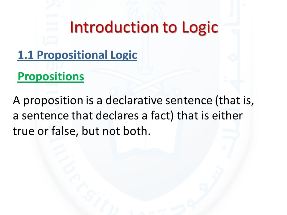 Introduction to Logic 1.1 Propositional Logic Propositions