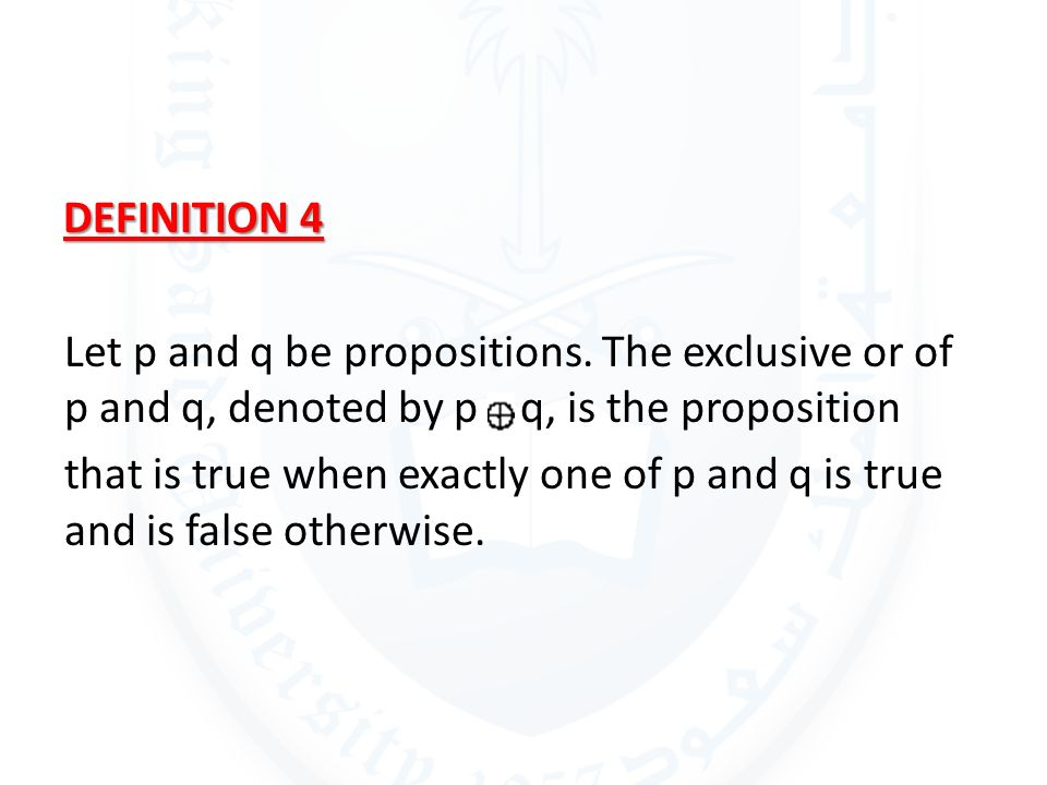 DEFINITION 4 Let p and q be propositions