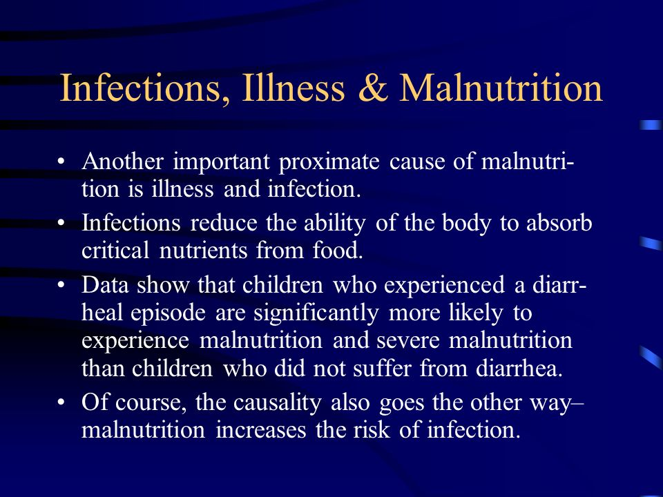 Infections, Illness & Malnutrition