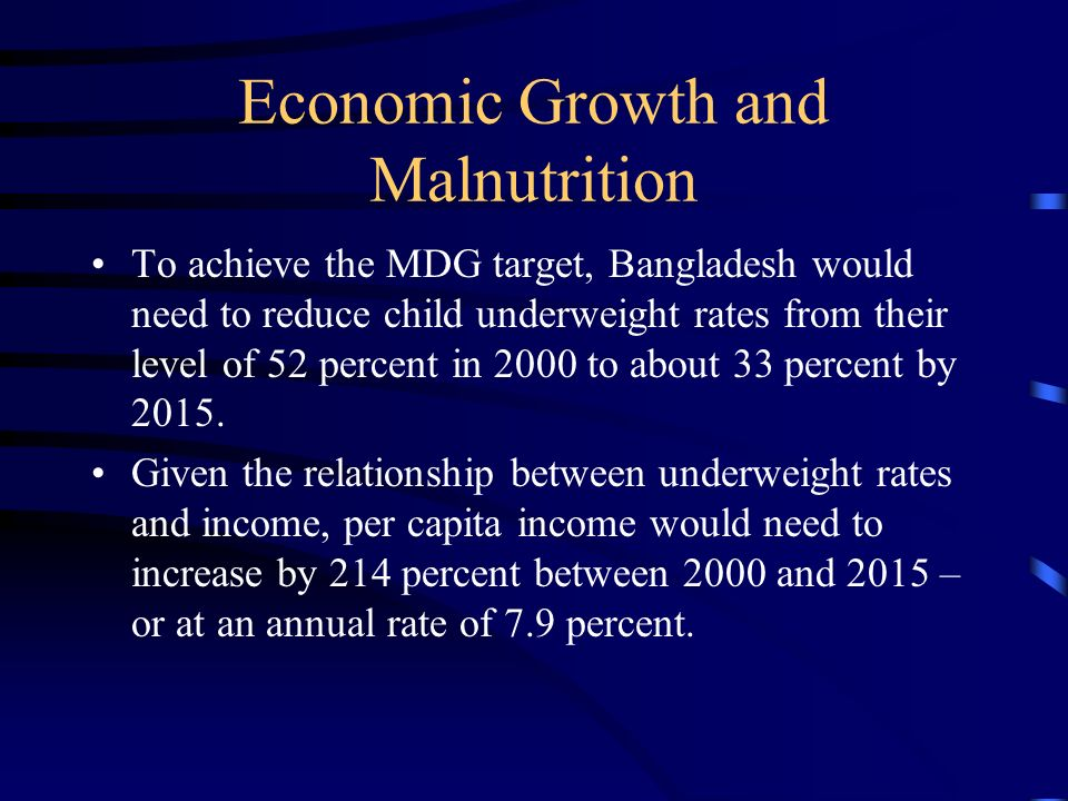 Economic Growth and Malnutrition