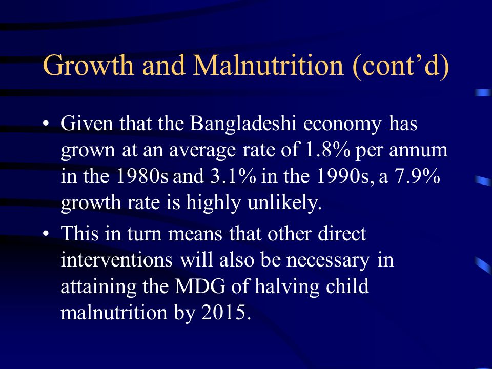 Growth and Malnutrition (cont'd)