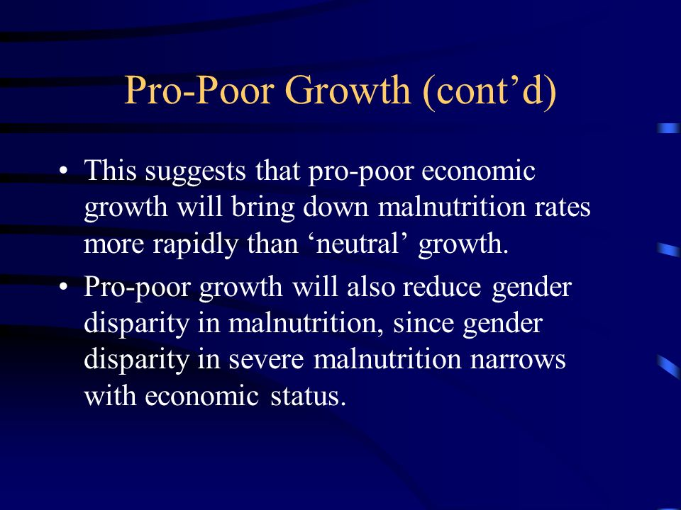 Pro-Poor Growth (cont'd)