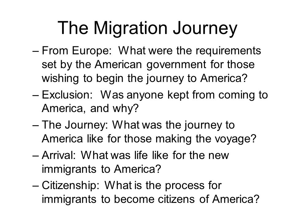 The Migration Journey From Europe: What were the requirements set by the American government for those wishing to begin the journey to America