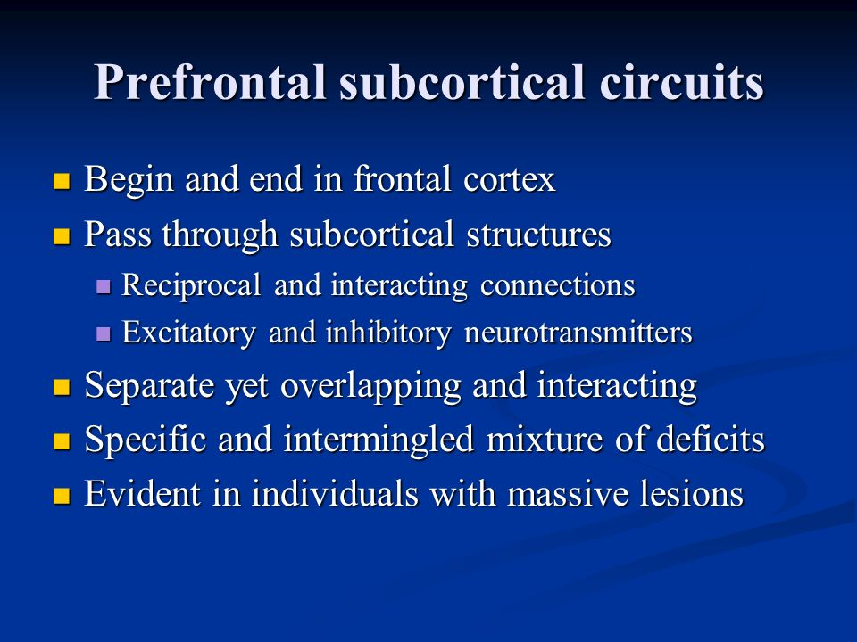 Prefrontal subcortical circuits