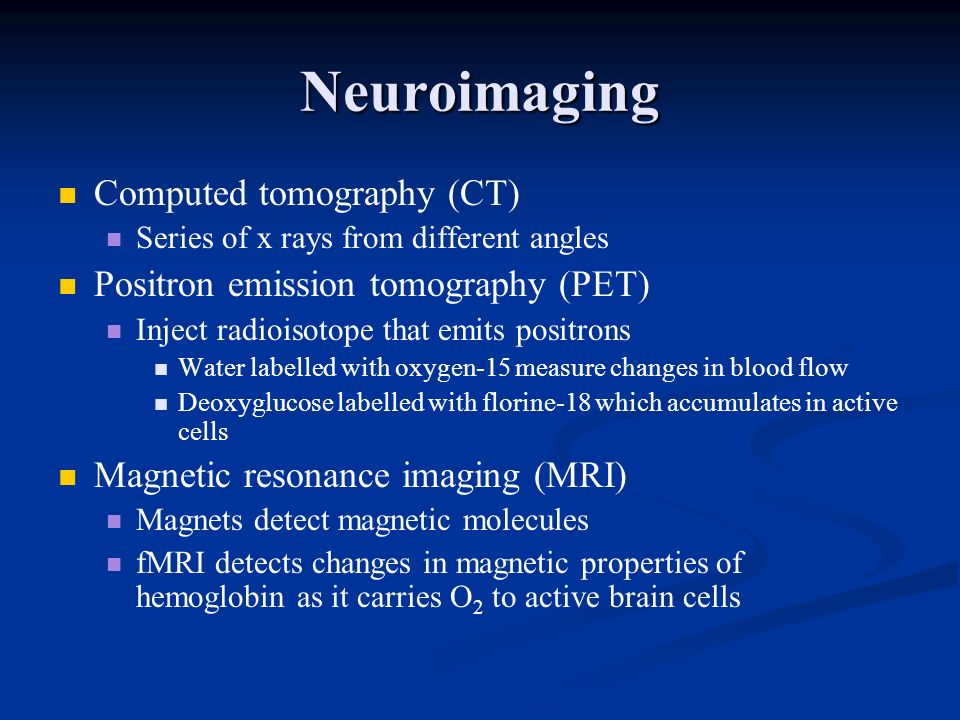 Neuroimaging Computed tomography (CT)