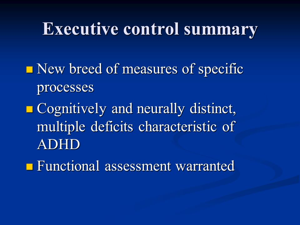 Executive control summary