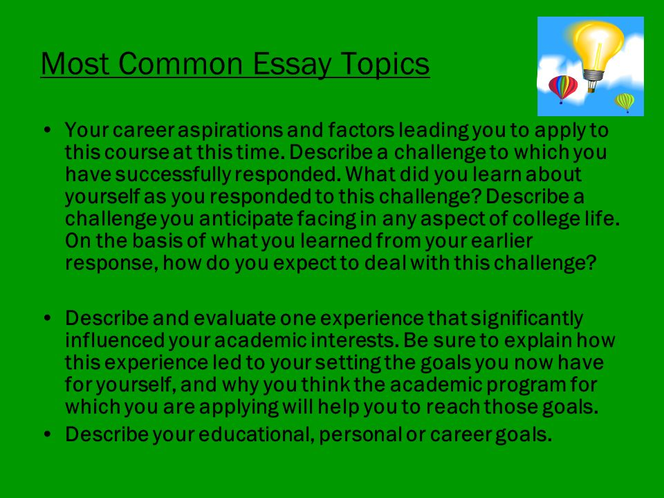 Describe Your Educational Personal Or Career Goals Most Common Essay Topics