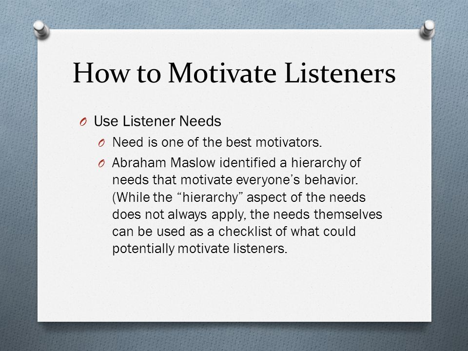 How to Motivate Listeners