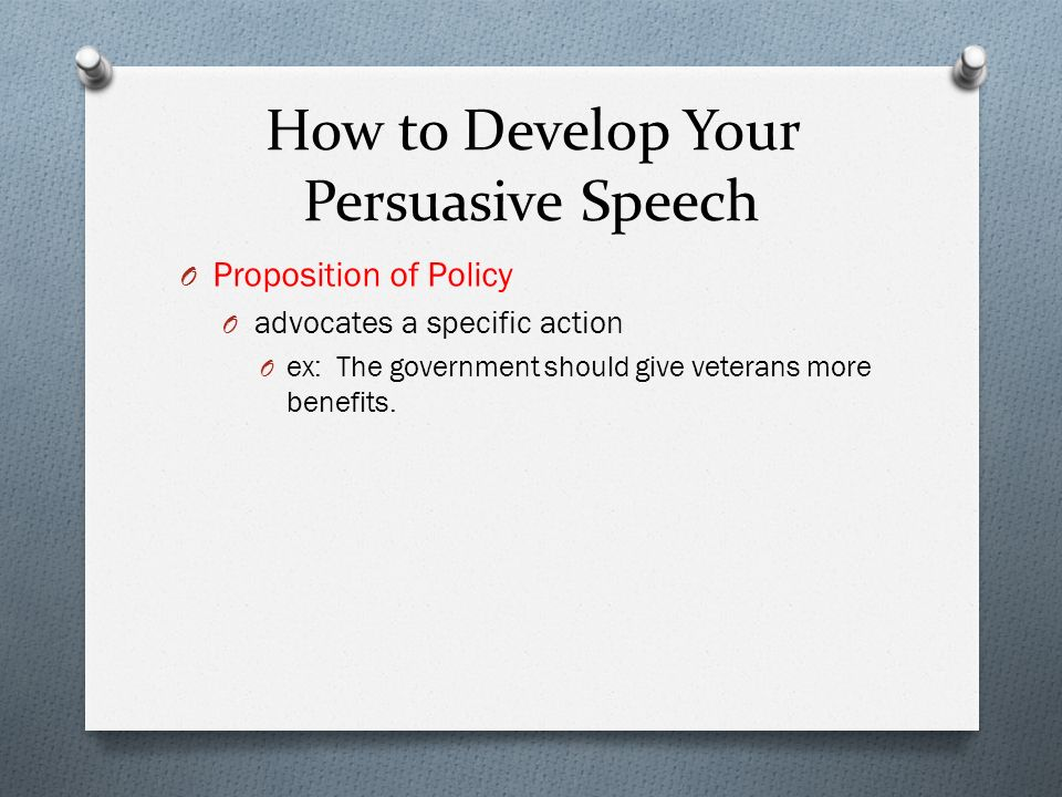 How to Develop Your Persuasive Speech