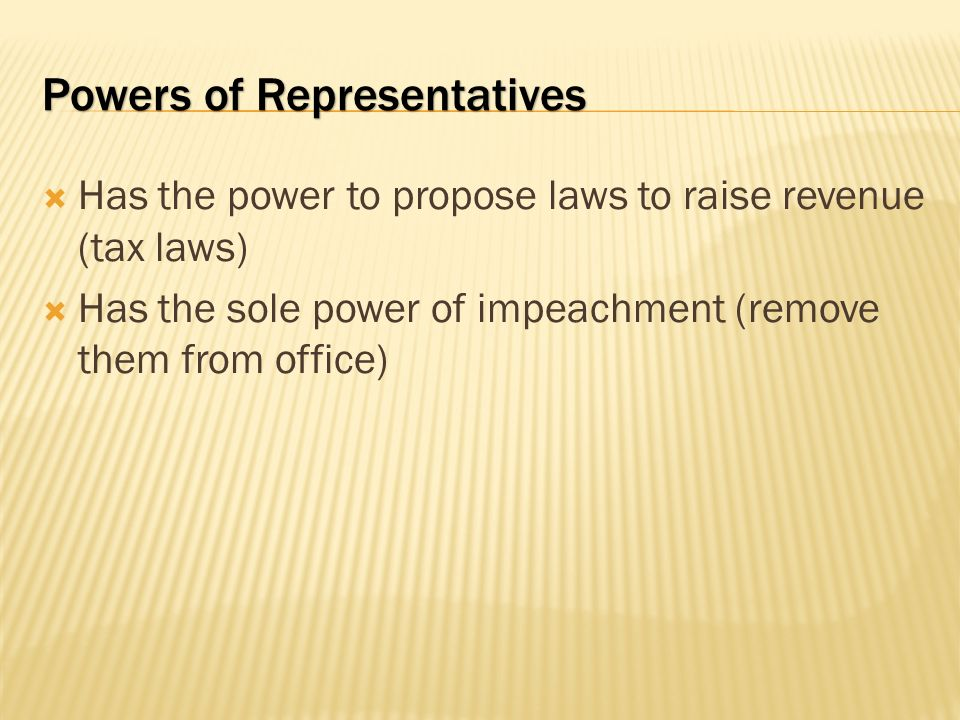 Powers of Representatives
