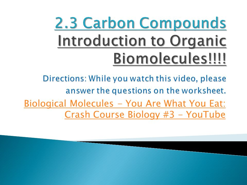 Organic Molecules Are The Foundation Of Life Ppt Video Online Download