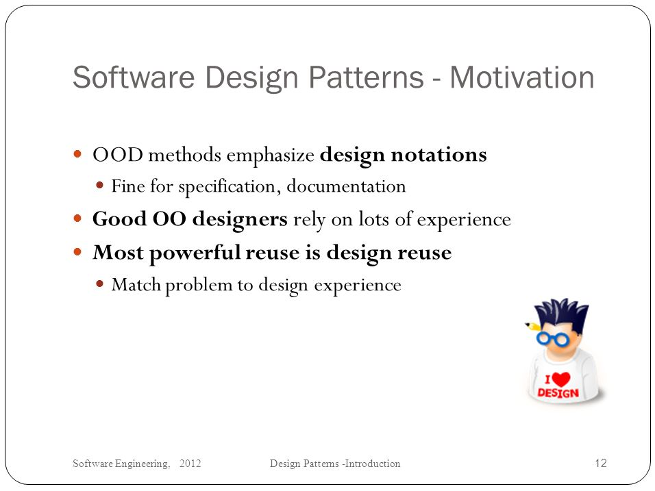 Software Engineering Design Patterns Introduction Ppt Video Online Download