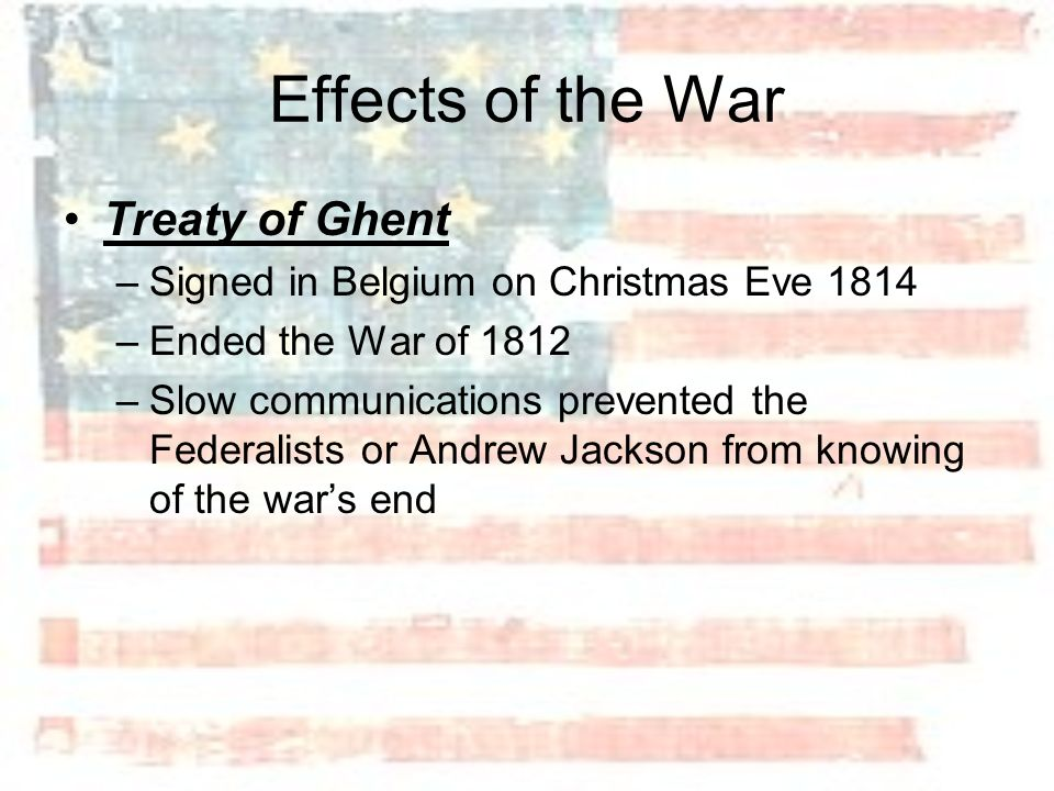 Effects of the War Treaty of Ghent