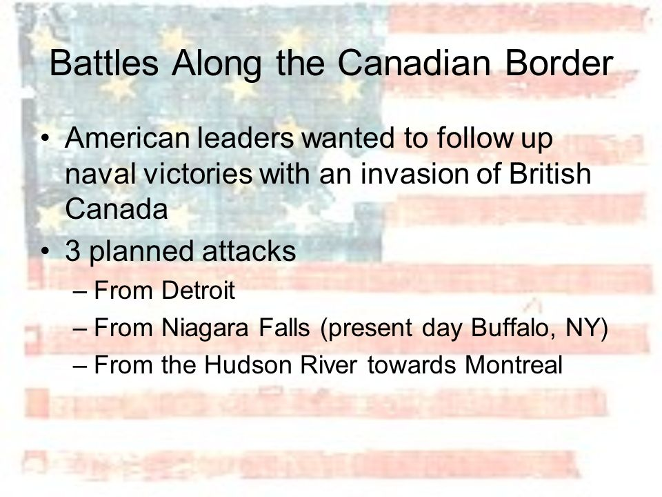 Battles Along the Canadian Border