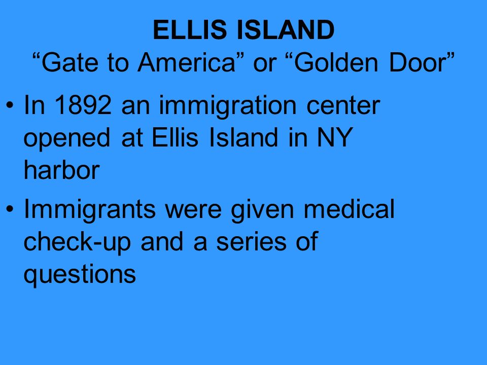 ELLIS ISLAND Gate to America or Golden Door