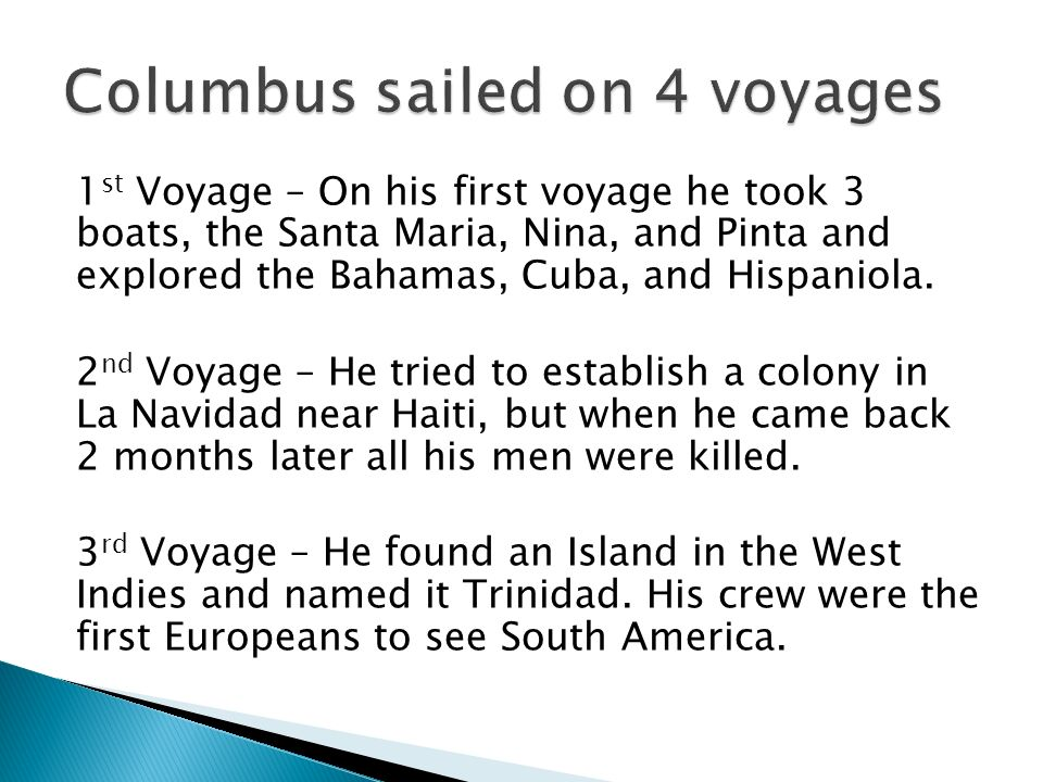 Columbus Sailed On 4 Voyages