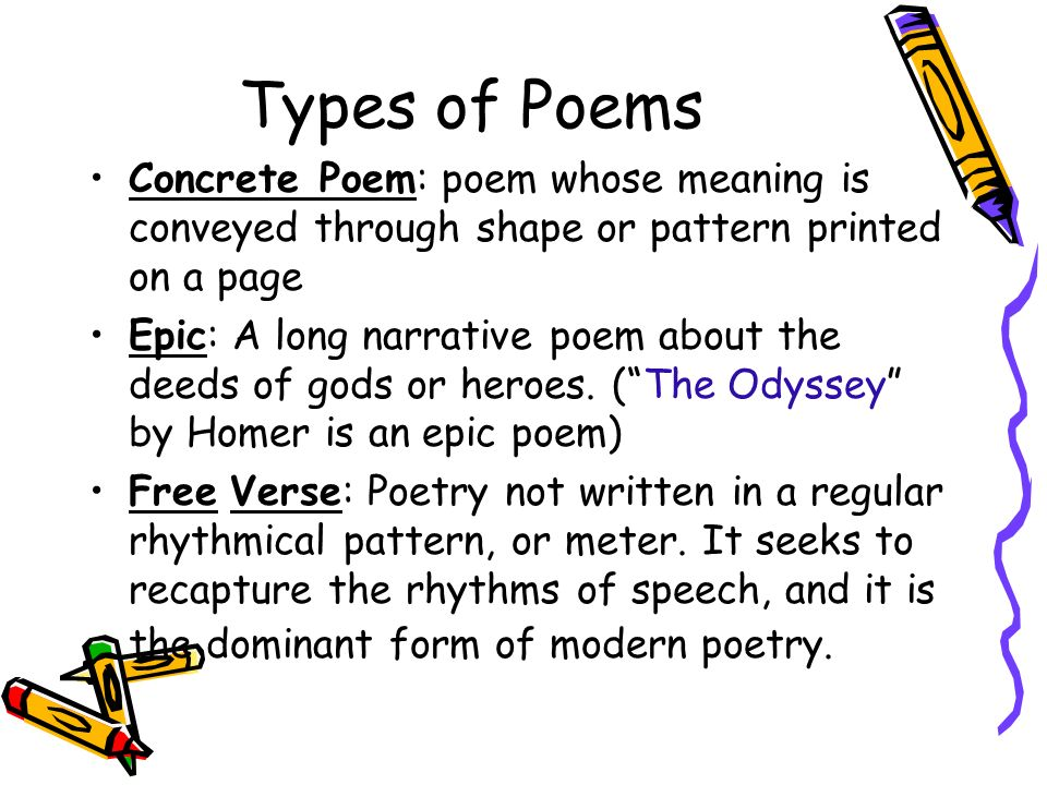Poetry -One of the major types of literature, the others being