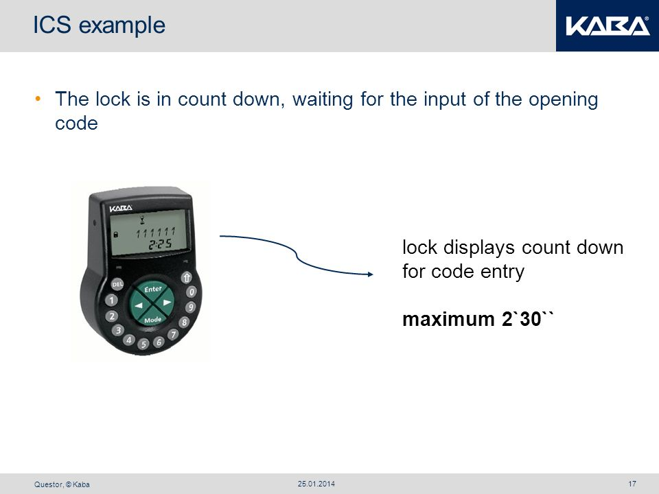 ICS example The lock is in count down, waiting for the input of the opening code. lock displays count down.