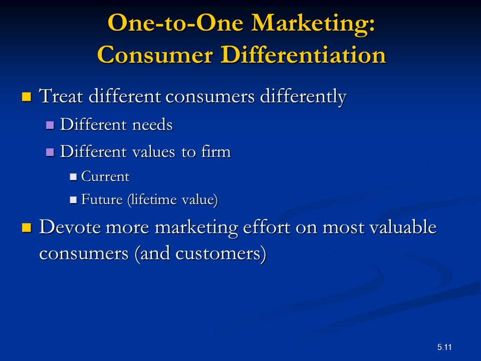 One-to-One Marketing: Consumer Differentiation
