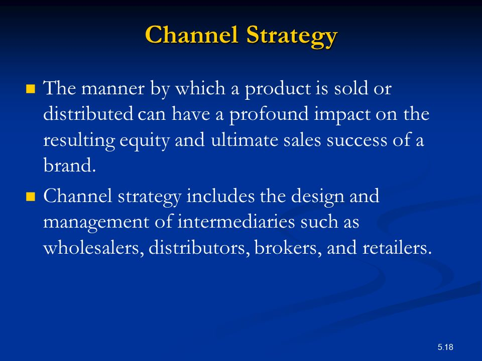 Channel Strategy