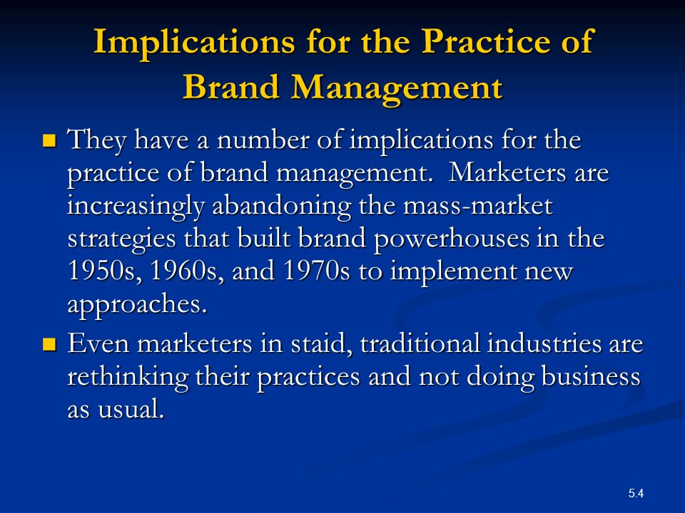 Implications for the Practice of Brand Management