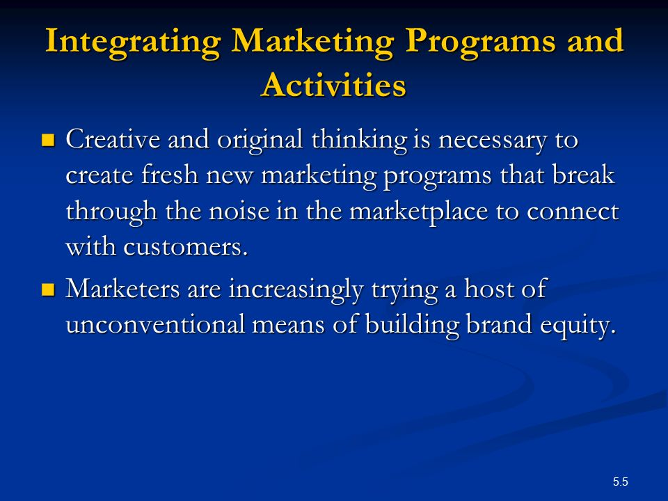 Integrating Marketing Programs and Activities
