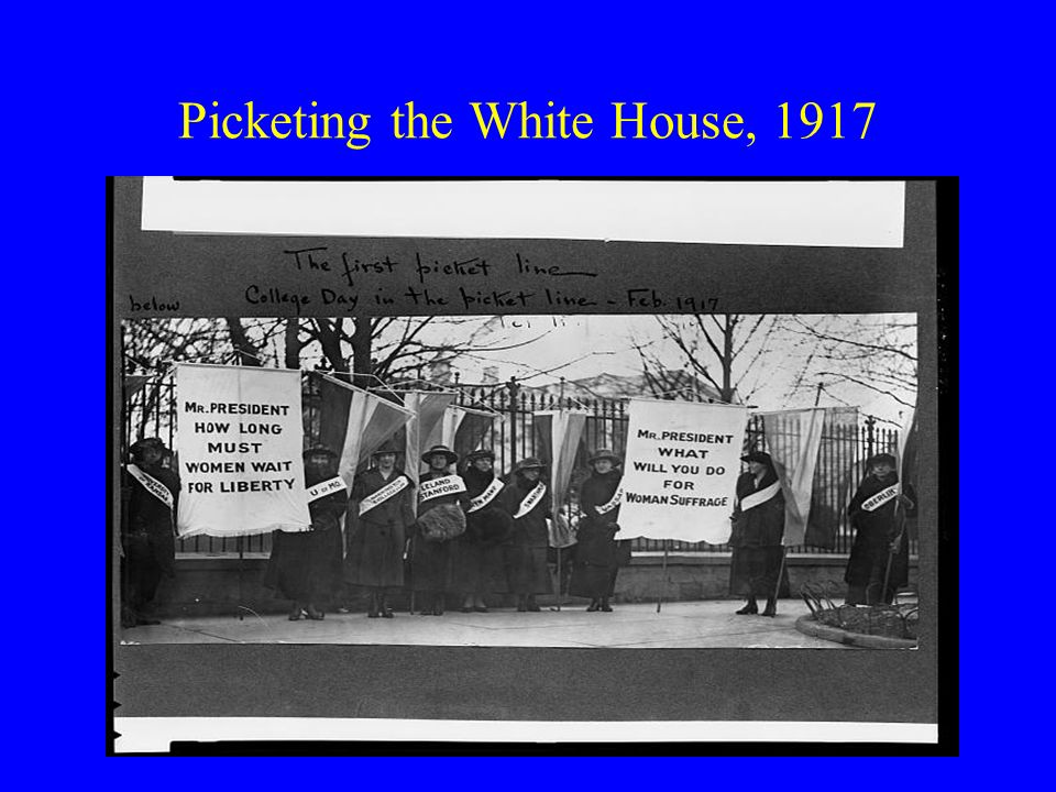 Picketing the White House, 1917