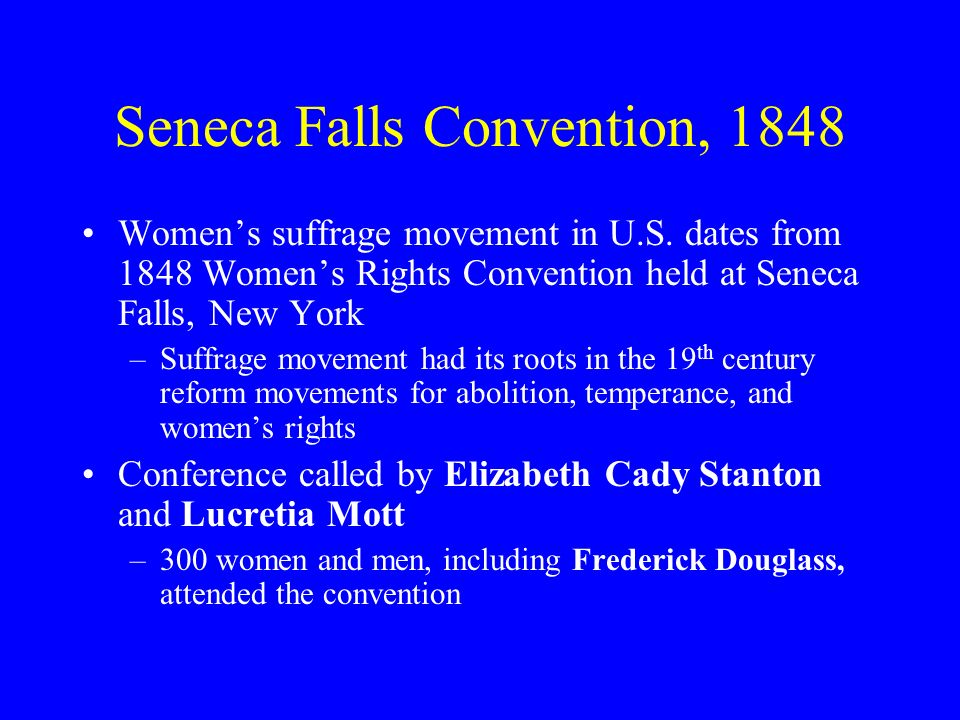 Seneca Falls Convention, 1848